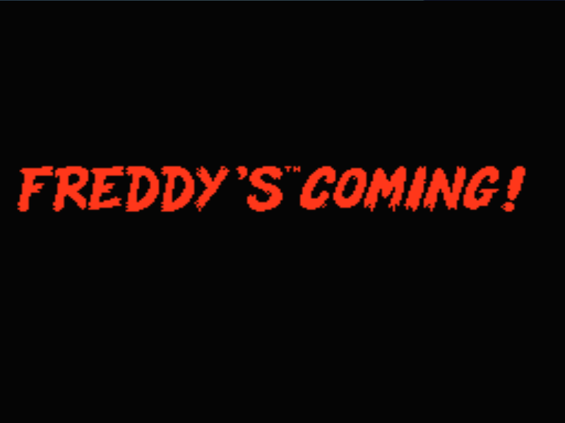 Freddys Coming